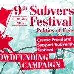 SUBVERSIVE FESTIVAL: Crowdfunding Campaign