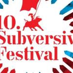 10. Subversive Film Festival
